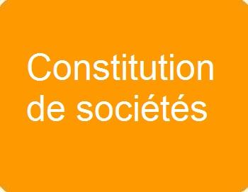 Constitution de sociétés