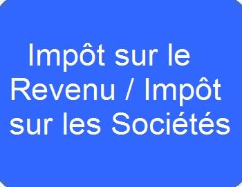 Impôt sur le Revenu / Impôt sur les sociétés