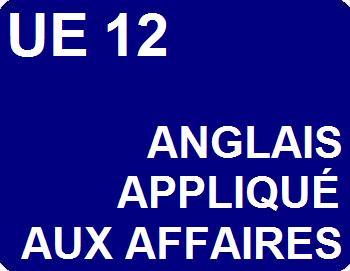 UE 12 : Anglais appliqué aux affaires